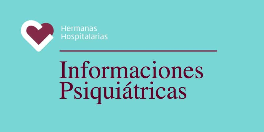 informaciones psiquiatricas Hermanas Hospitalarias