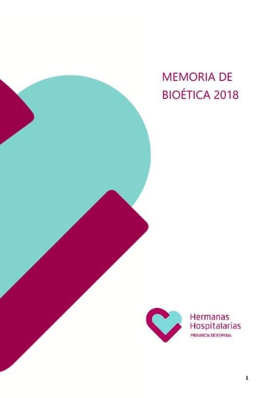MEMORIA BIOÉTICA 2018 HERMANAS HOSPITALARIAS