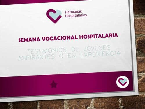 Semana Vocacional hospitalaria: testimonios de aspirantes